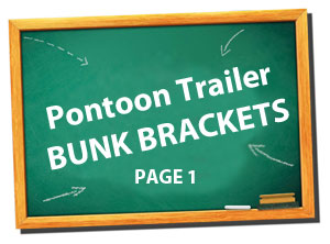 pontoon trailers - Bunk Bracksts
